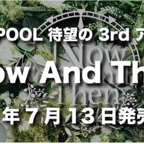 7月13日 待望の 3rd アルバム発売決定!!
