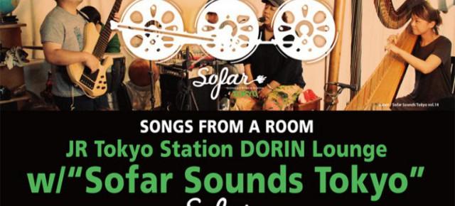 09.01 (金) JR Tokyo Station DORIN Lounge w/Sofar Sounds Tokyo