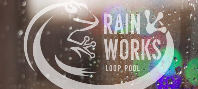 "LOOP POOL New Release ""RAINWORKS"" プロジェクト"